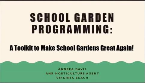 andrea davis school garden webinar slide 1
